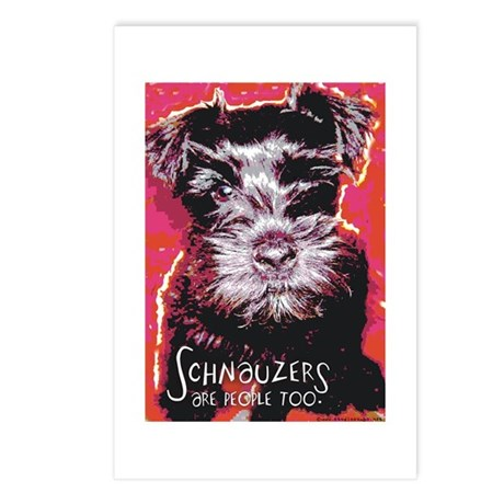 Schnauzers are People Too! Postcards (Package of 8