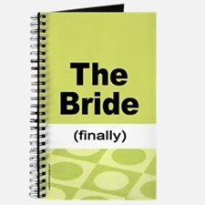 Finally the Bride Notebook Journal