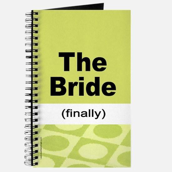Finally the Bride Notebook Journal