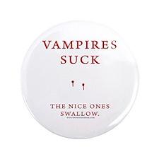 """Vampires Suck 3.5"""" Button (100 pack)"""