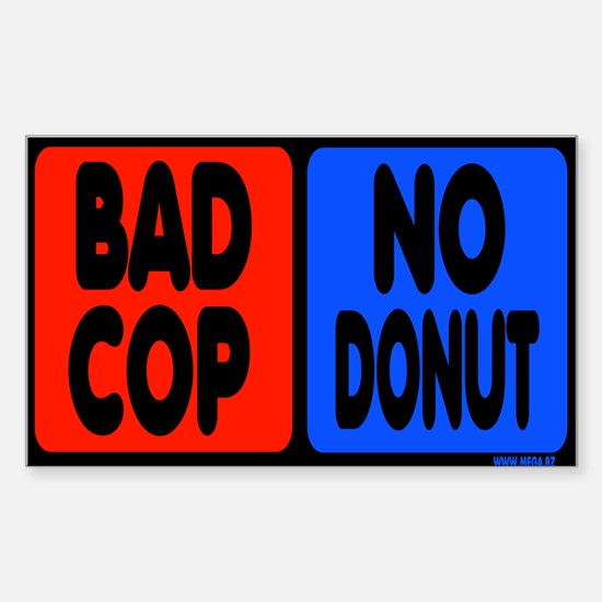 Bad Cop, No Donut Rectangle Decal