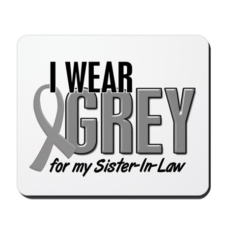 I Wear Grey For My Sister-In-Law 10 Mousepad