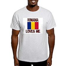 Romania Loves Me T-Shirt
