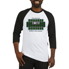 Sometimes Wine is the Answer Baseball Jersey