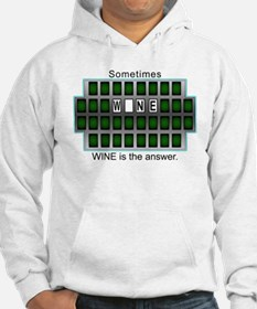 Sometimes Wine is the Answer Hoodie
