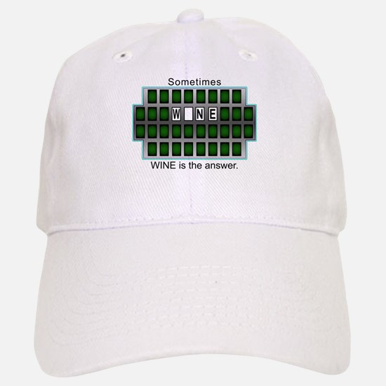 Sometimes Wine is the Answer Baseball Baseball Cap