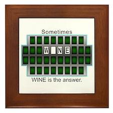 Sometimes Wine is the Answer Framed Tile