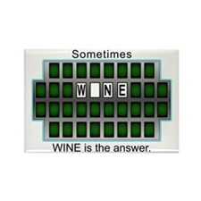 Sometimes Wine is the Answer Rectangle Magnet