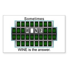Sometimes Wine is the Answer Rectangle Decal