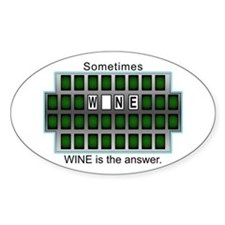 Sometimes Wine is the Answer Oval Decal