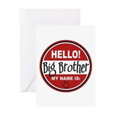 Hello My Name Is Big Brother Greeting Card