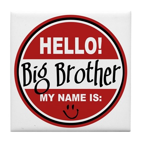 Hello My Name Is Big Brother Tile Coaster