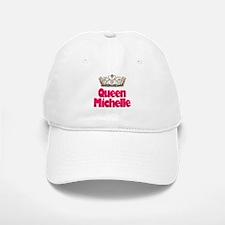 Queen Michelle Baseball Baseball Cap