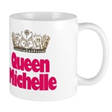 Queen Michelle Mug