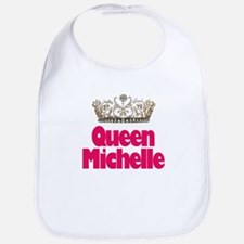Queen Michelle Bib
