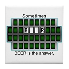 Sometimes Beer is the Answer Tile Coaster