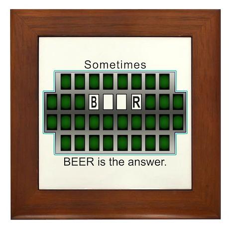Sometimes Beer is the Answer Framed Tile