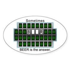 Sometimes Beer is the Answer Oval Decal