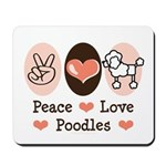 Peace Love Poodle Mousepad