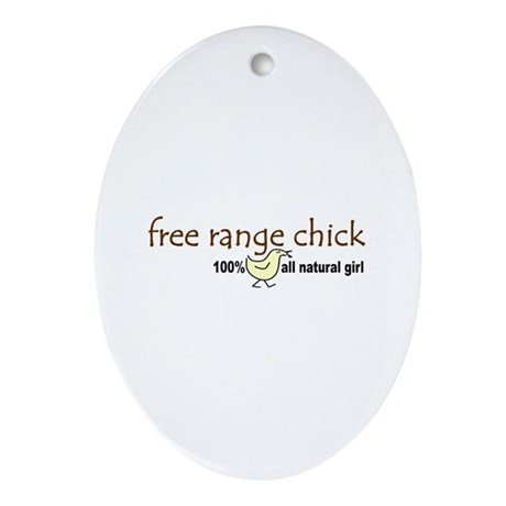 Free Range Chick (2008) Oval Ornament