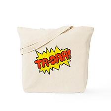 'Ta-Daa!' Tote Bag