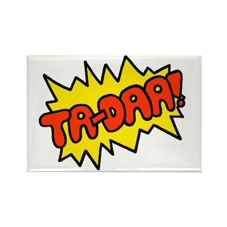 'Ta-Daa!' Rectangle Magnet (10 pack)