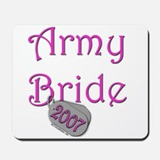 Army Bride (Tags) 2007 Mousepad
