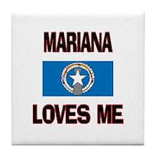 Mariana Loves Me Tile Coaster