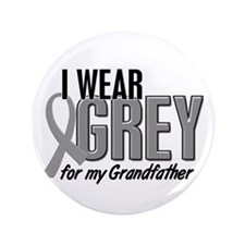"""I Wear Grey For My Grandfather 10 3.5"""" Button (100"""