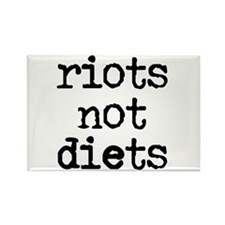 Riots Not Diets Rectangle Magnet