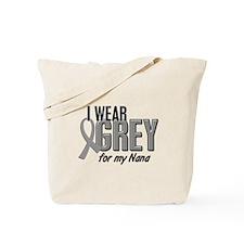I Wear Grey For My Nana 10 Tote Bag