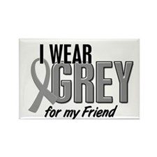I Wear Grey For My Friend 10 Rectangle Magnet