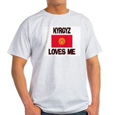 Kyrgyz Loves Me T-Shirt