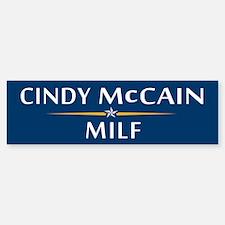 Cindy McCain MILF Bumper Bumper Bumper Sticker