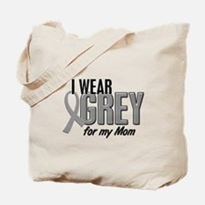 I Wear Grey For My Mom 10 Tote Bag