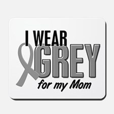 I Wear Grey For My Mom 10 Mousepad