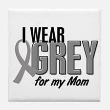 I Wear Grey For My Mom 10 Tile Coaster