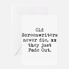 Old Writers Never Die... Greeting Card