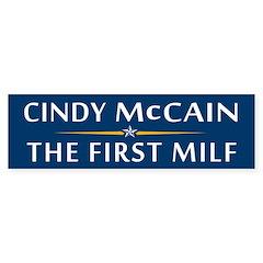 Cindy McCain: The First MILF Bumper Bumper Sticker