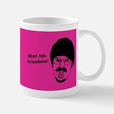 Shut Up, Grandma! Mug