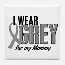 I Wear Grey For My Mommy 10 Tile Coaster
