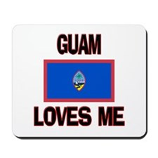 Guam Loves Me Mousepad