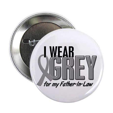 "I Wear Grey For My Father-In-Law 10 2.25"" Button ("