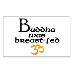 Buddha was breast-fed Rectangle Decal