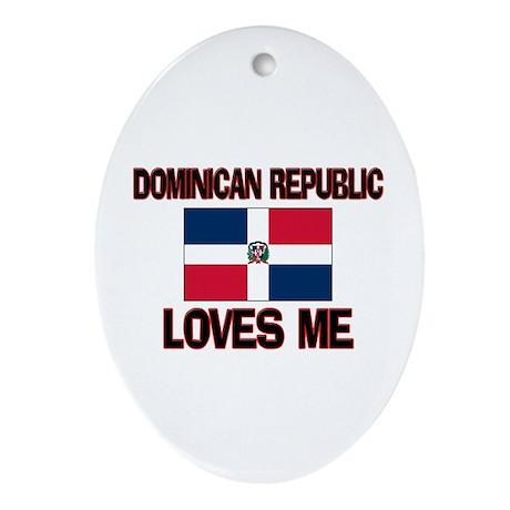 Dominican Republic Loves Me Oval Ornament