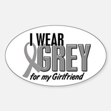 I Wear Grey For My Girlfriend 10 Oval Decal