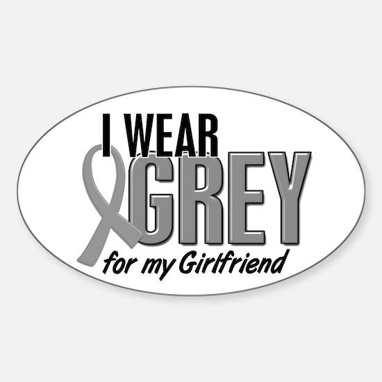 I Wear Grey For My Girlfriend 10 Oval Decal