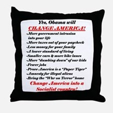 """""""Obama Will Change America"""" Throw Pillow"""