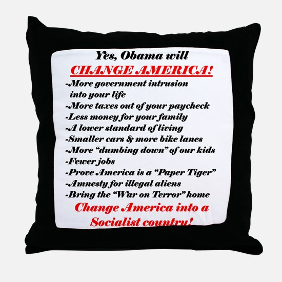 """Obama Will Change America"" Throw Pillow"