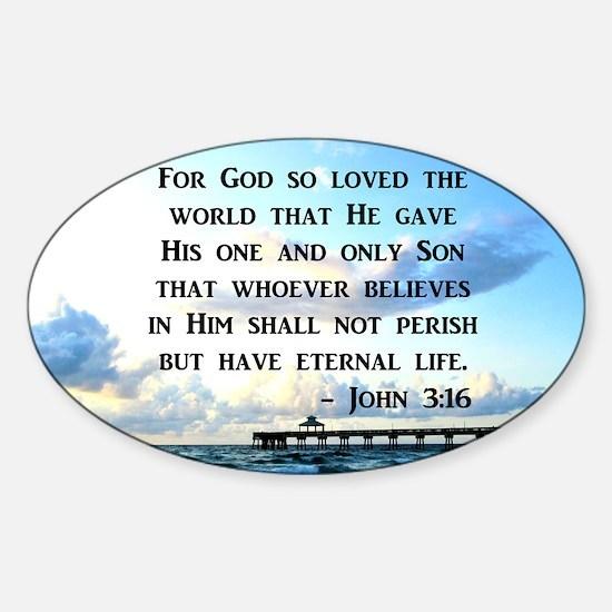 JOHN 3 16 VERSE Sticker (Oval)